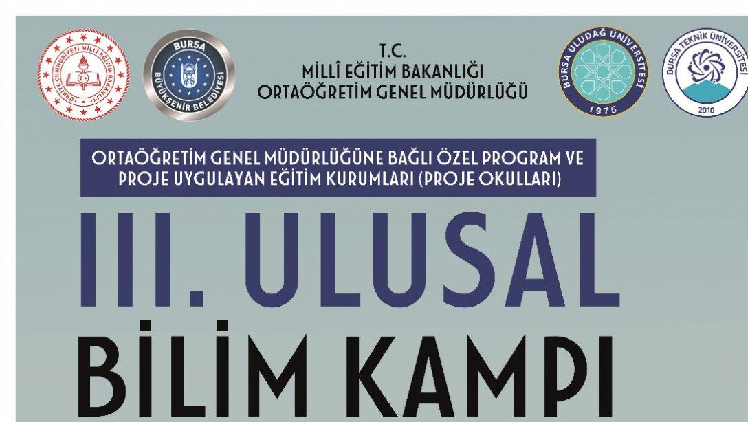 III. ULUSAL BİLİM KAMPI 04 ŞUBAT 2019 TARİHİNDE BAŞLIYOR